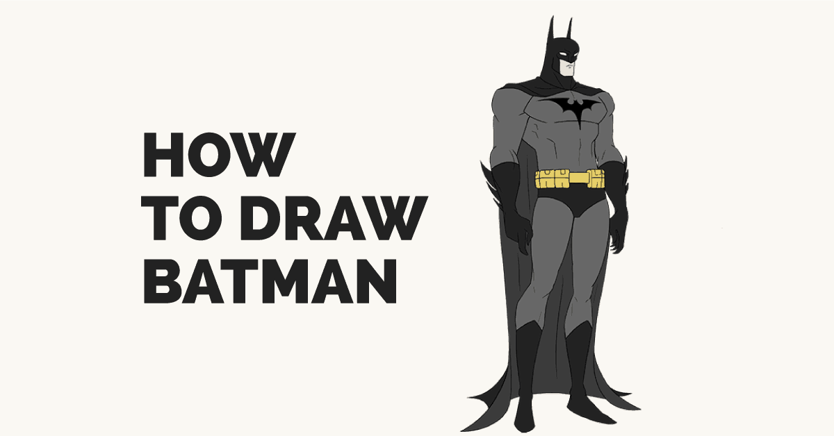 How To Draw Batman Easy Drawing Guides