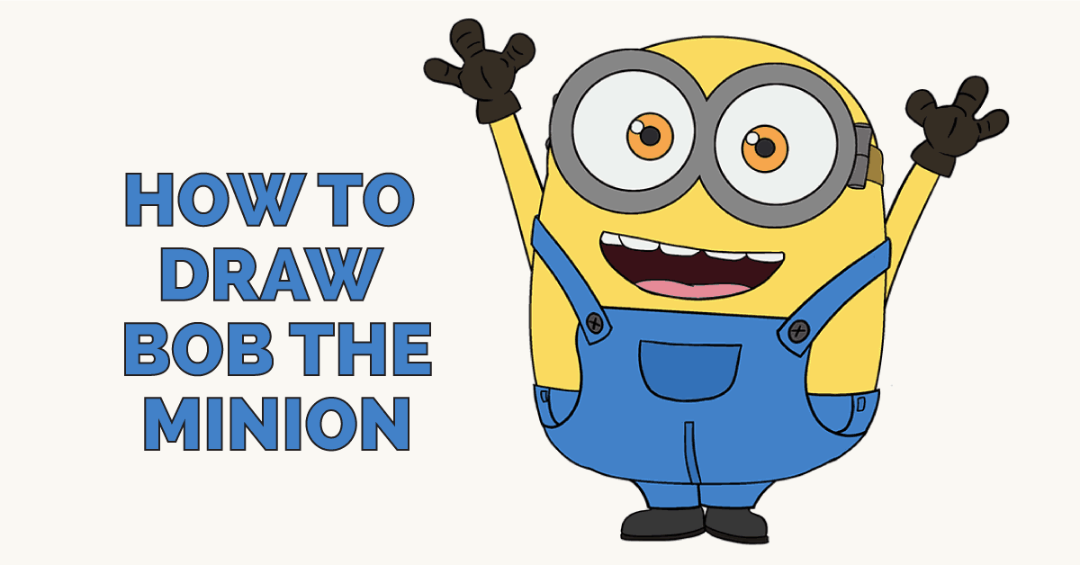 How To Draw Bob The Minion Easy Step By Step Drawing Guides
