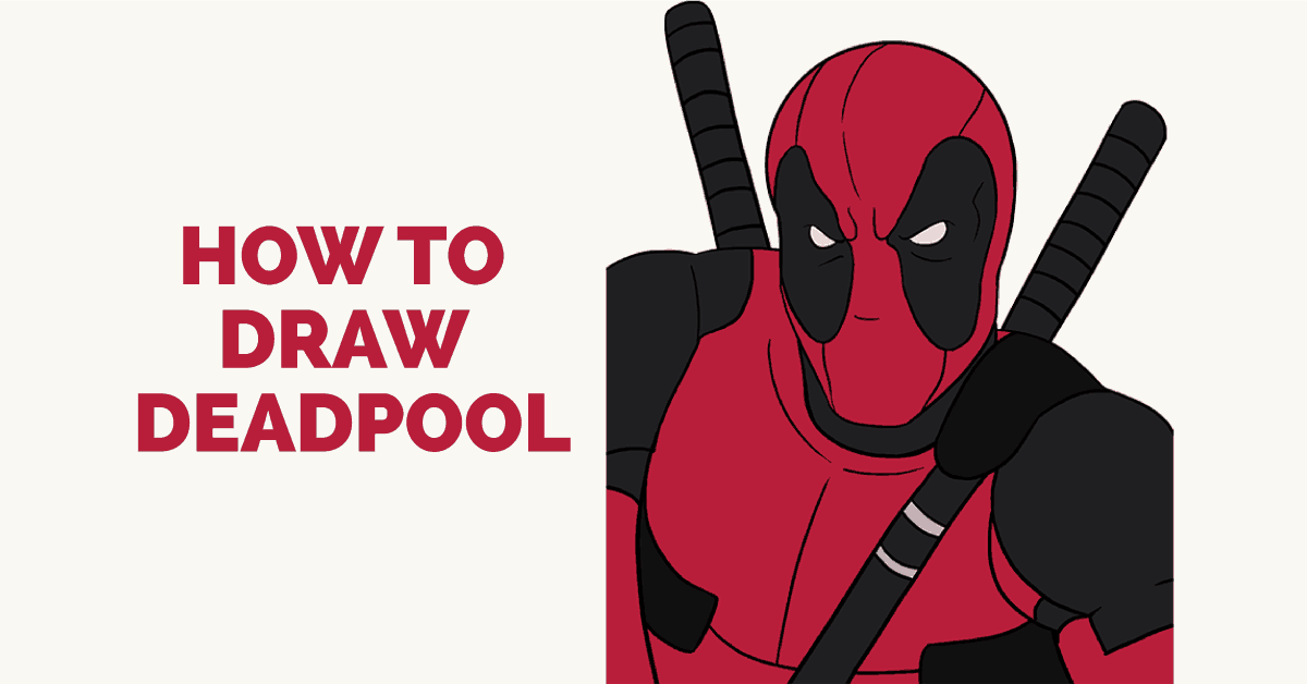 How To Draw Deadpool: Featured Image