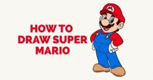 How to Draw Super Mario: Featured Image