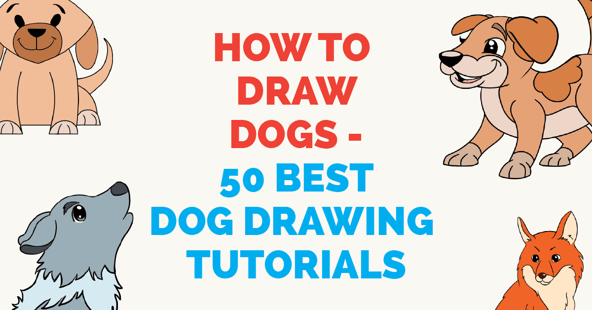 How to Draw a Dog: 50 Best Dog Drawing Tutorials