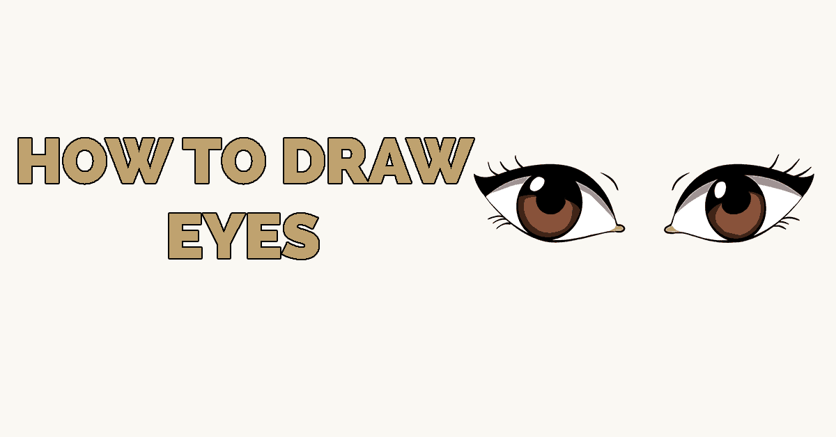 How To Draw Eyes Really Easy Drawing Tutorial