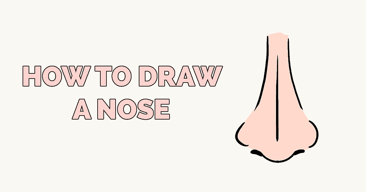 How to Draw a Nose Featured