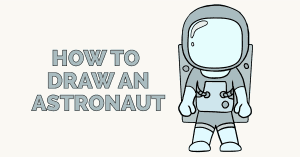How to Draw an Astronaut - featured image