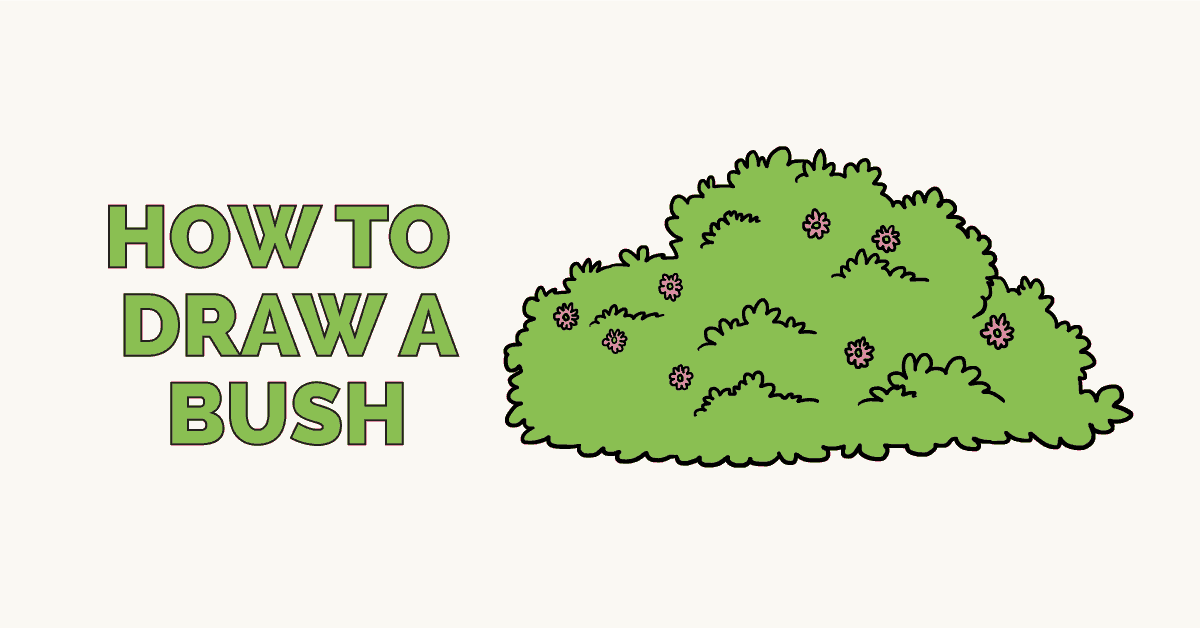 How to Draw a Bush: Featured Image