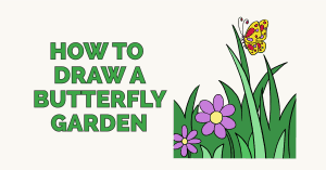 How to Draw a Butterfly Garden: Featured Image