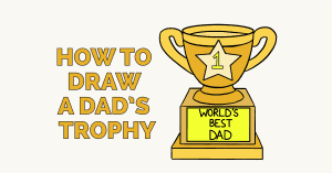 How to Draw a Dad's Trophy: Featured Image