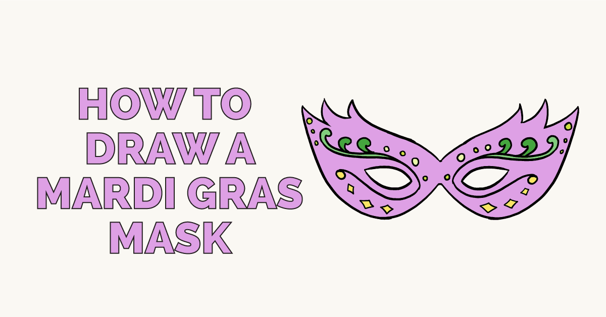 how to draw a mardi gras mask easy step by step drawing tutorial