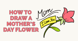 How to Draw a Mother's Day Flower: Featured Image
