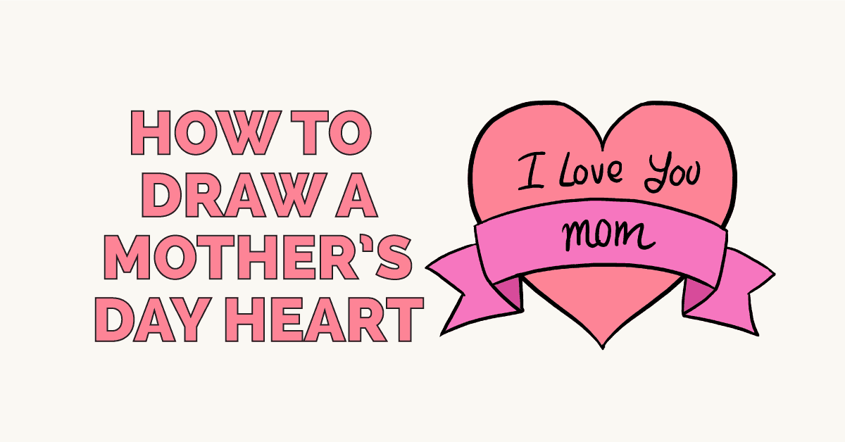 How to Draw a Mothers Day Heart: Featured Image