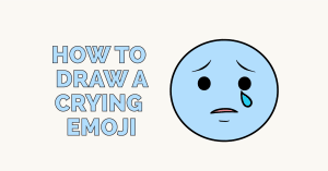 How to Draw a Crying Emoji: Featured Image