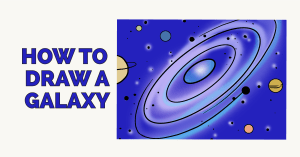 Howq to Draw a Galaxy: Featured Image