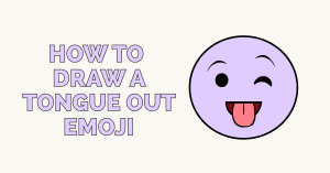 How to Draw a Tongue out Emoji: Featured Image
