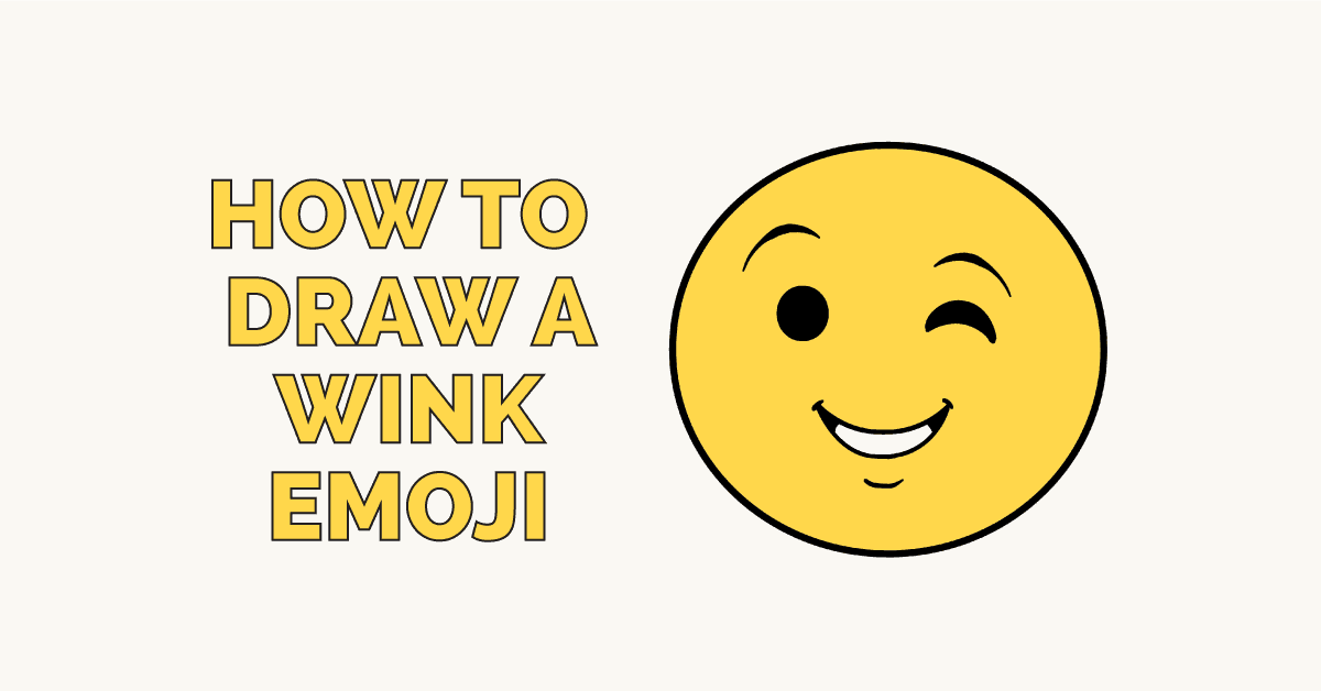 How To Draw A Wink Emoji Really Easy Drawing Tutorial