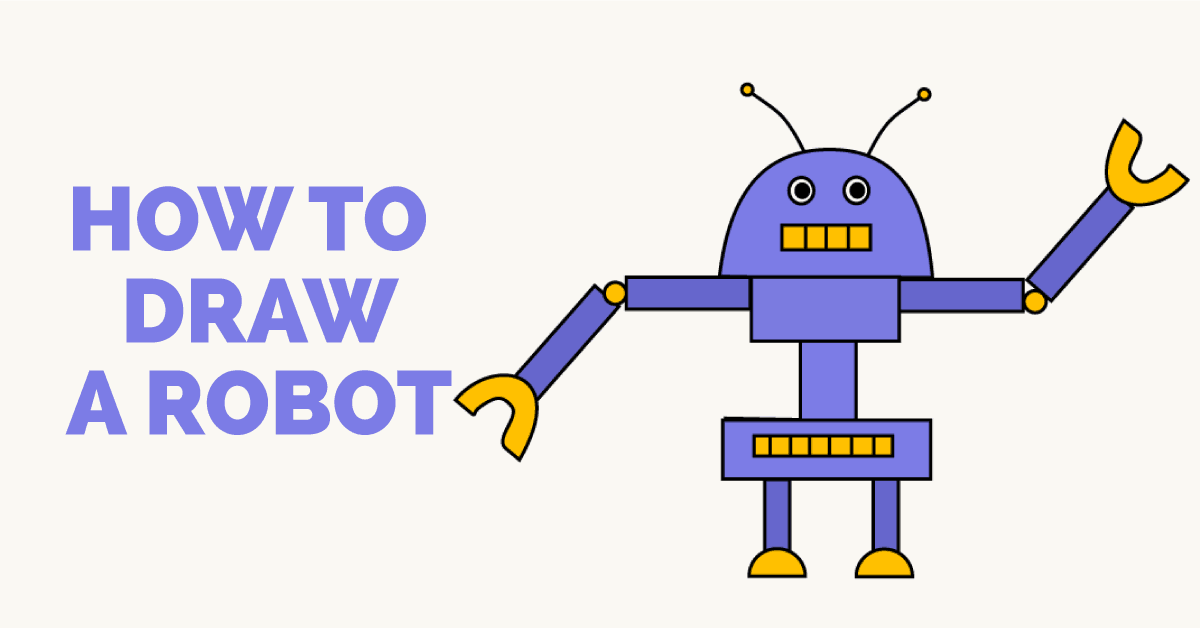 How To Draw A Robot Easy Drawing Guides