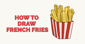 How to Draw French Fries: Featured Image