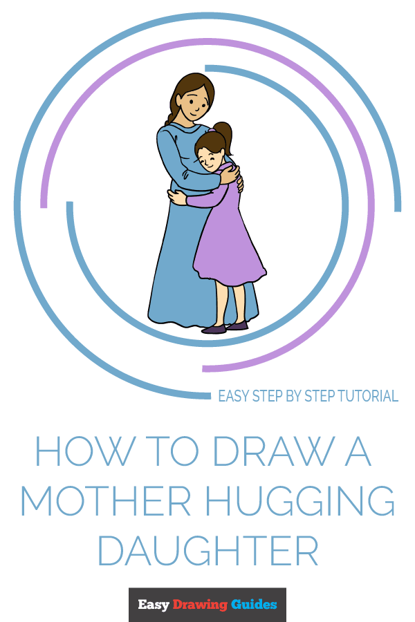 How to Draw Mother Hugging a Daughter | Share to Pinterest