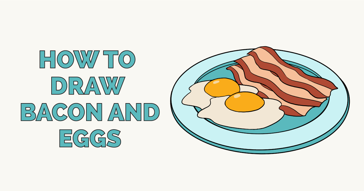 How to Draw Bacon and Eggs: Featured Image