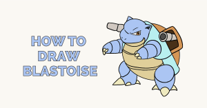 How to Draw Blastoise: Featured Image