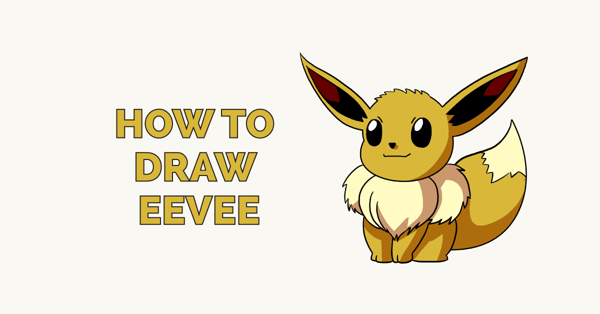 How To Draw Eevee From Pokémon Really Easy Drawing Tutorial