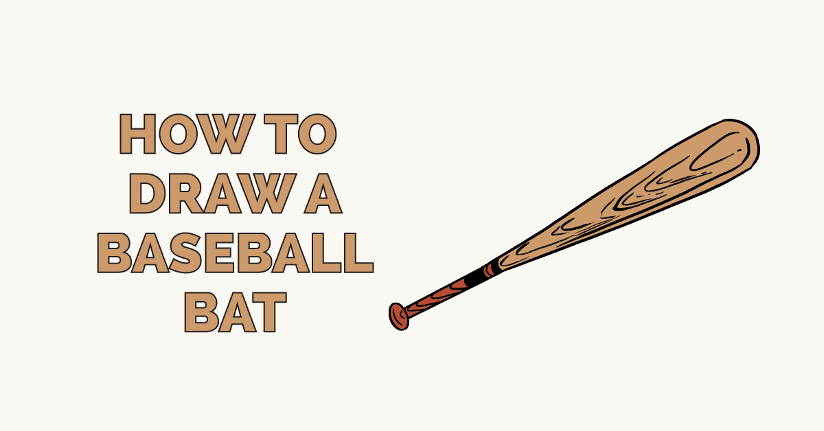 How to Draw a Baseball Bat: Featured Image