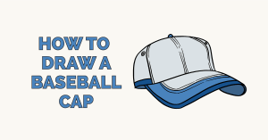 How to Draw a Baseball Cap: Featured Image