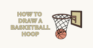 How to Draw a Basketball Hoop: Featured Image
