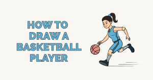 How to Draw a Basketball Player: Featured Image