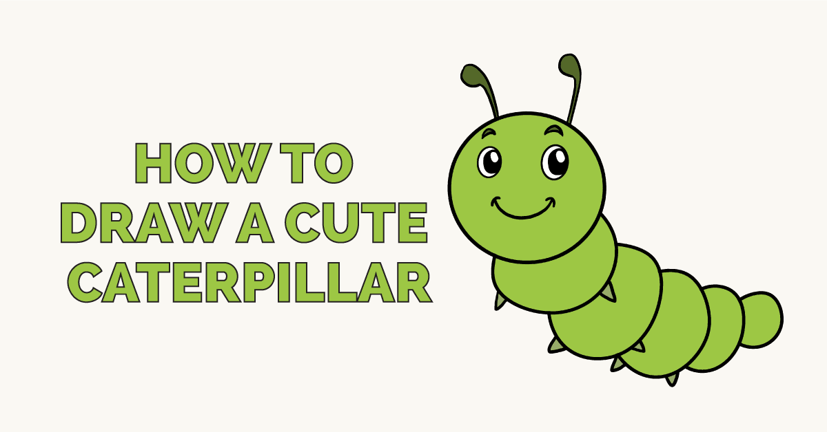 How To Draw A Cute Caterpillar Really Easy Drawing Tutorial