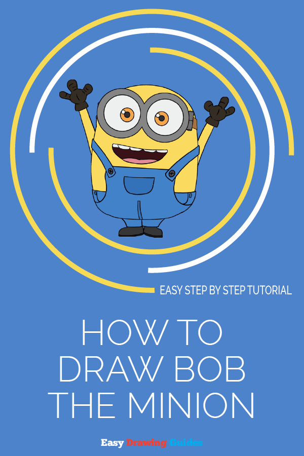 How to Draw Bob the Minion | Share to Pinterest