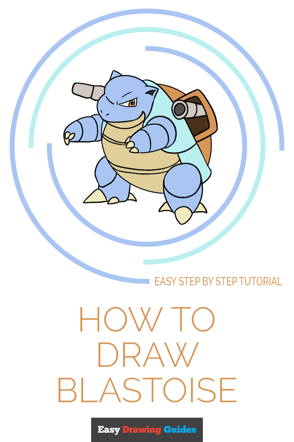 How to Draw Blastoise | Share to Pinterest