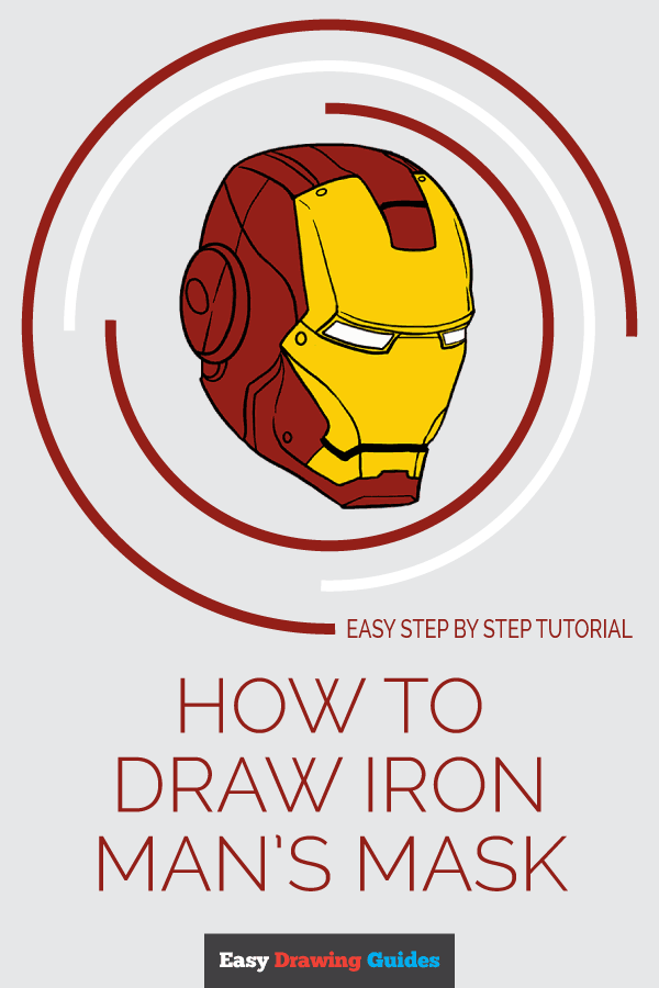 How to Draw Iron Man's Mask | Share to Pinterest
