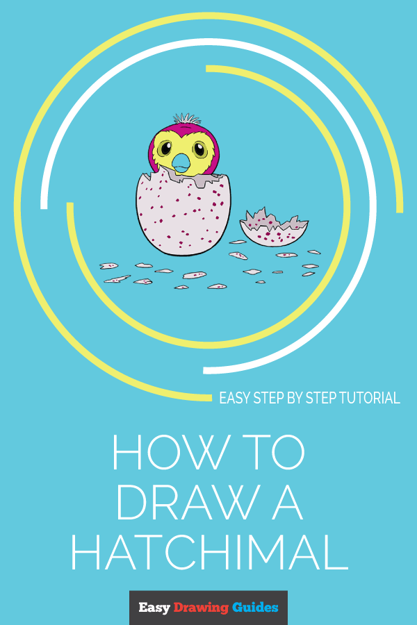 How to Draw Hatchimal | Share to Pinterest