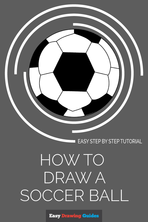 How to Draw a Soccer Ball | Share to Pinterest