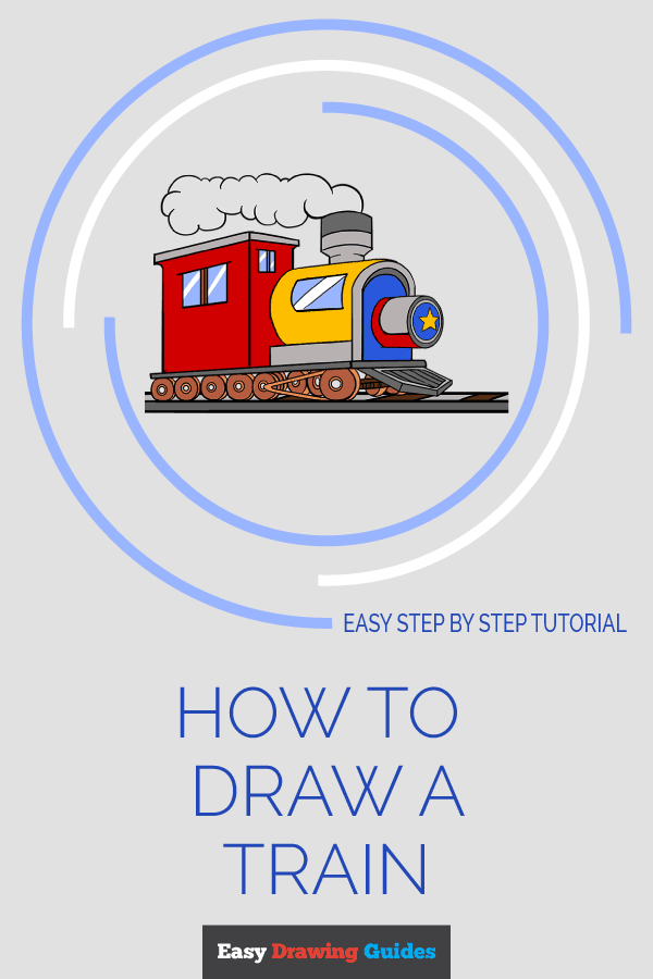 How to Draw a Train | Share to Pinterest