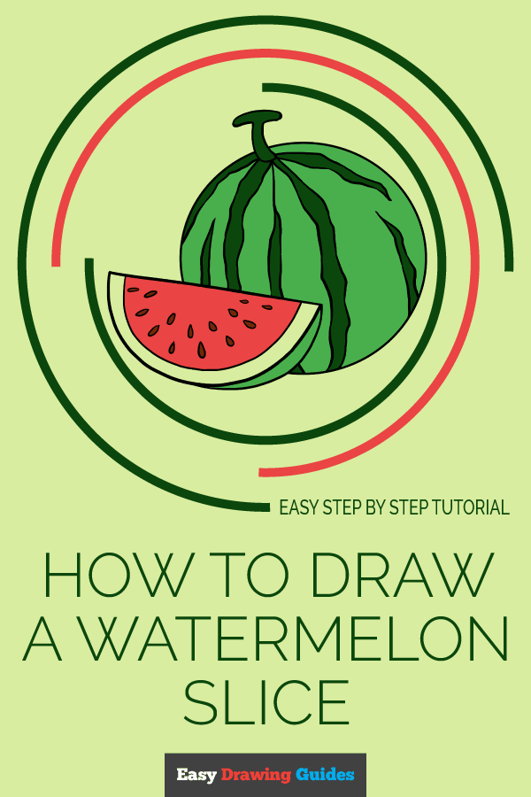 How to Draw Watermelon Slice | Share to Pinterest