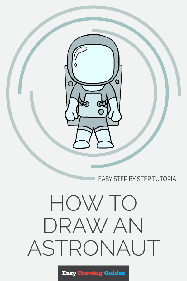 How to Draw an Astronaut | Share to Pinterest