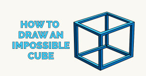 How to Draw an Impossible Cube Featured Image