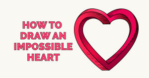How to Draw an Impossible Heart Featured Image