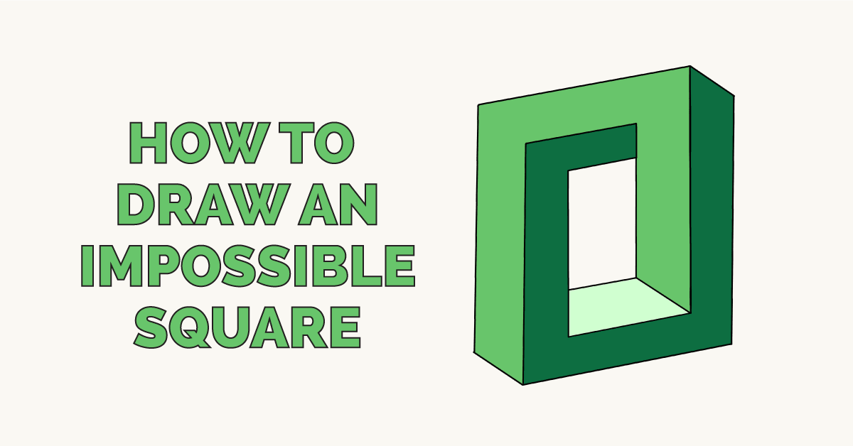 How to Draw an Impossible Square Featured Image