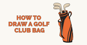 How to Draw a Golf Club Bag Featured Image