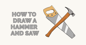 How to Draw a Hammer and Saw Featured Image