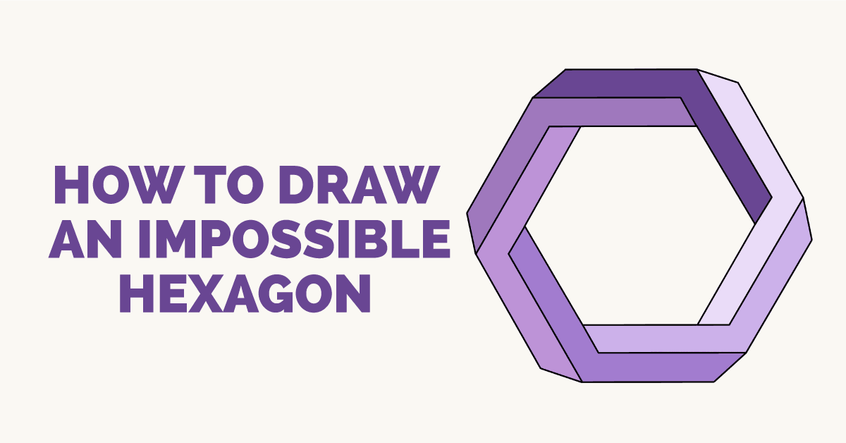 How to Draw an Impossible Hexagon: Featured Image
