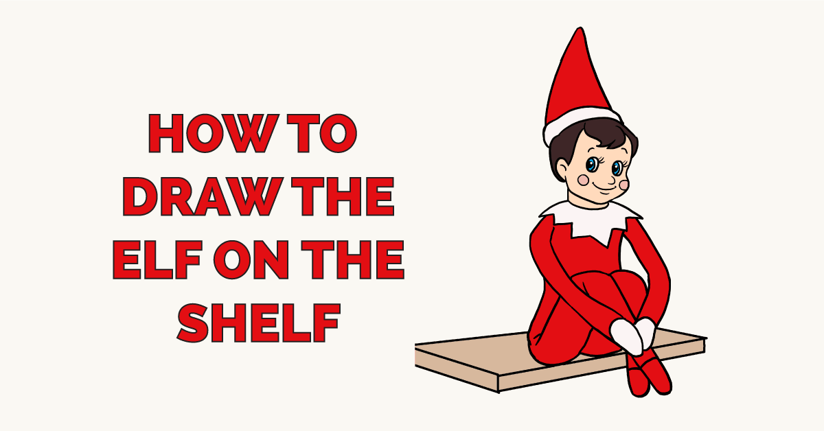 How to Draw the Elf on the Shelf Featured Image