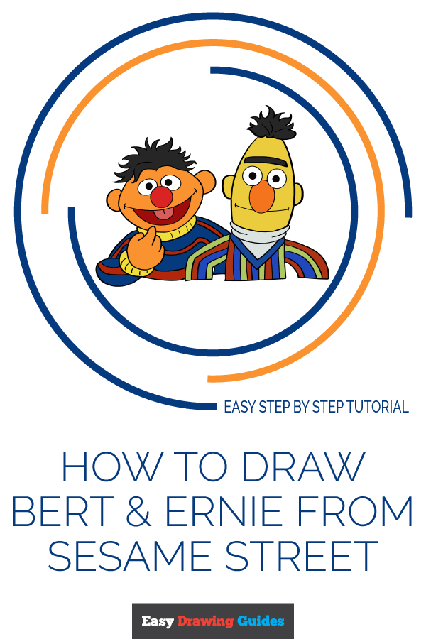 How to Draw Bert and Ernie from Sesame Street | Share to Pinterest