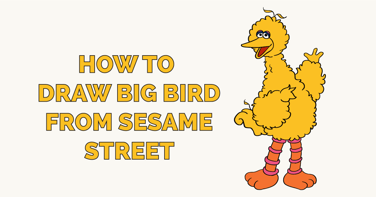How To Draw Big Bird From Sesame Street Really Easy