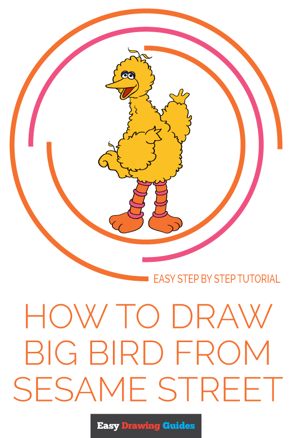 How to Draw Big Bird from Sesame Street | Share to Pinterest