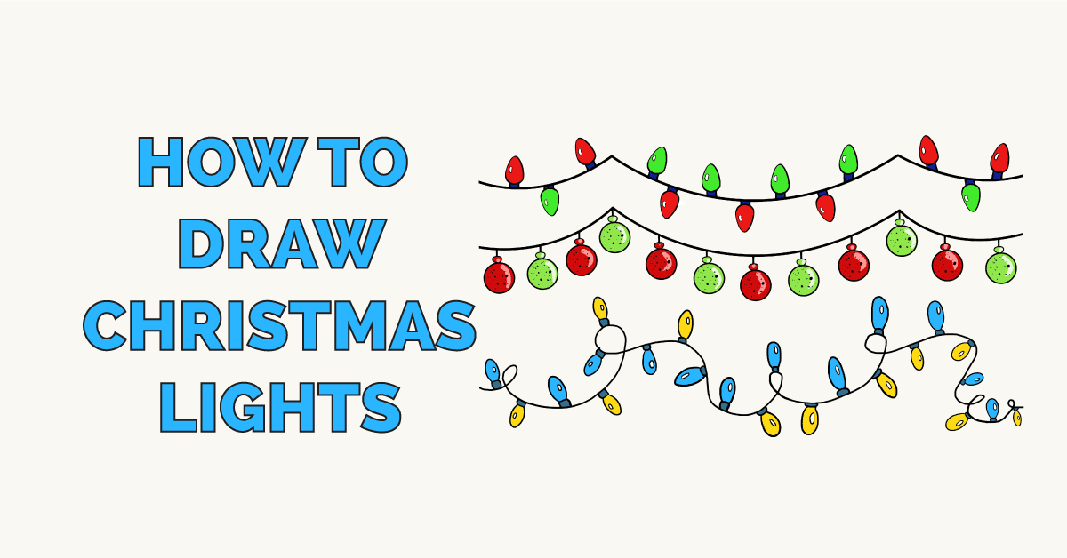 How to Draw Christmas Lights Featured Image