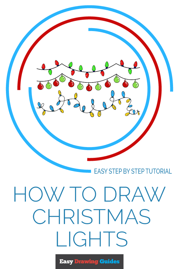 How to Draw Christmas Lights | Share to Pinterest