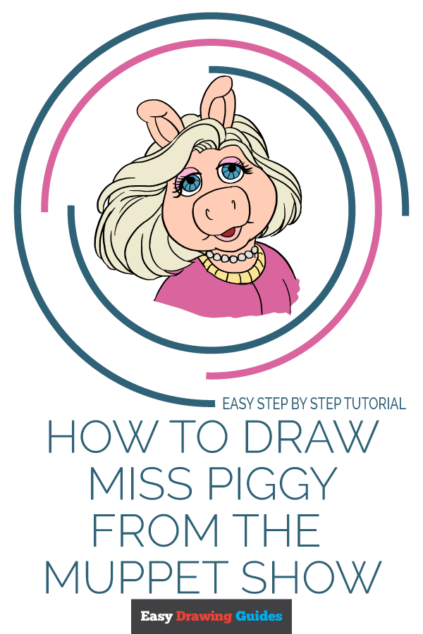 How to Draw Miss Piggy from Muppet Show | Share to Pinterest